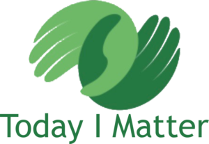 Today I Matter - Welcome!